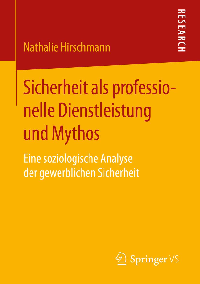 Hirschmann, Nathalie - Sicherheit als professionelle Dienstleistung und Mythos, ebook