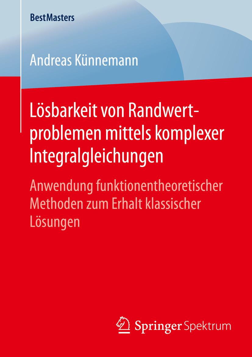 Künnemann, Andreas - Lösbarkeit von Randwertproblemen mittels komplexer Integralgleichungen, ebook
