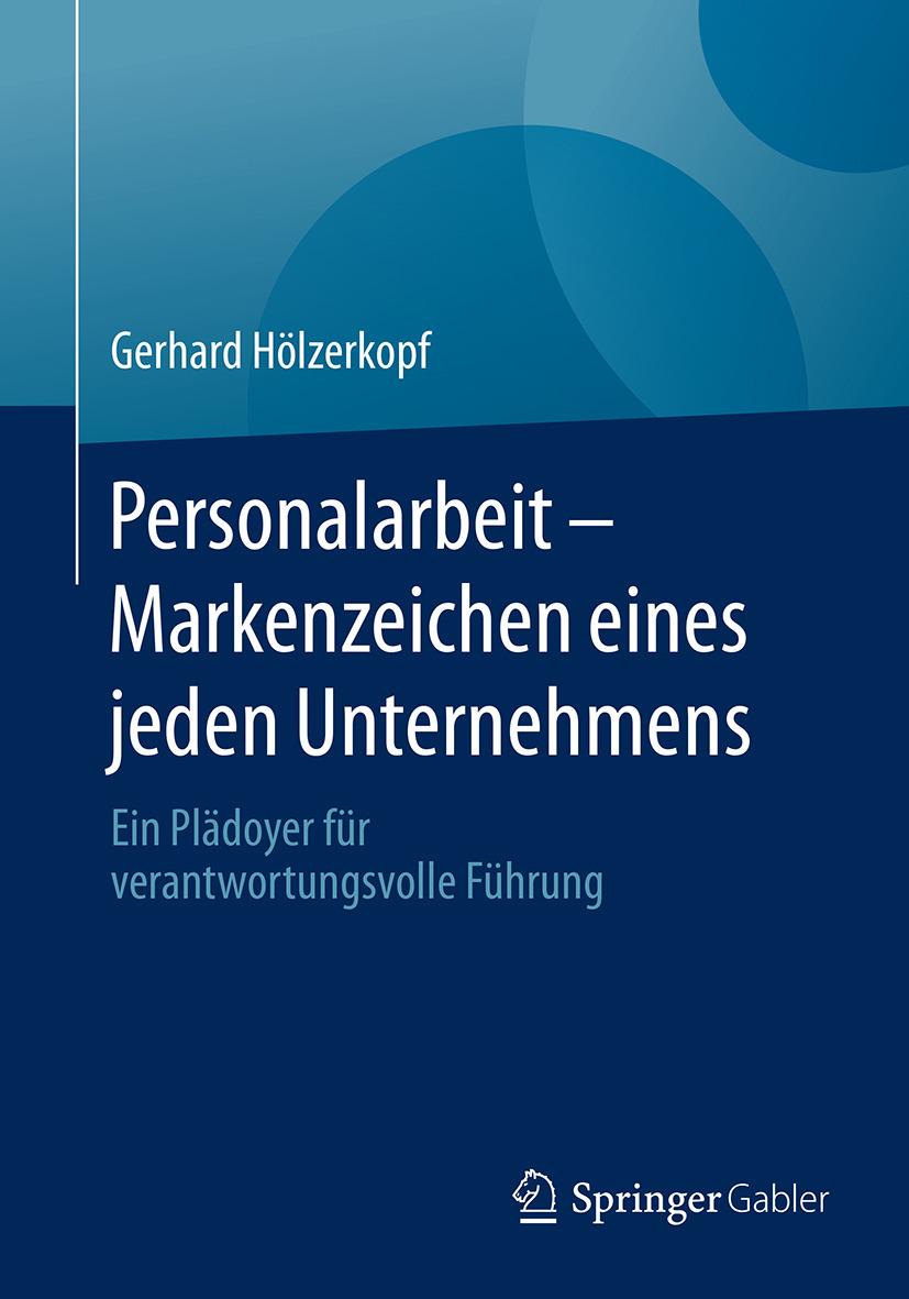 Hölzerkopf, Gerhard - Personalarbeit - Markenzeichen eines jeden Unternehmens, ebook