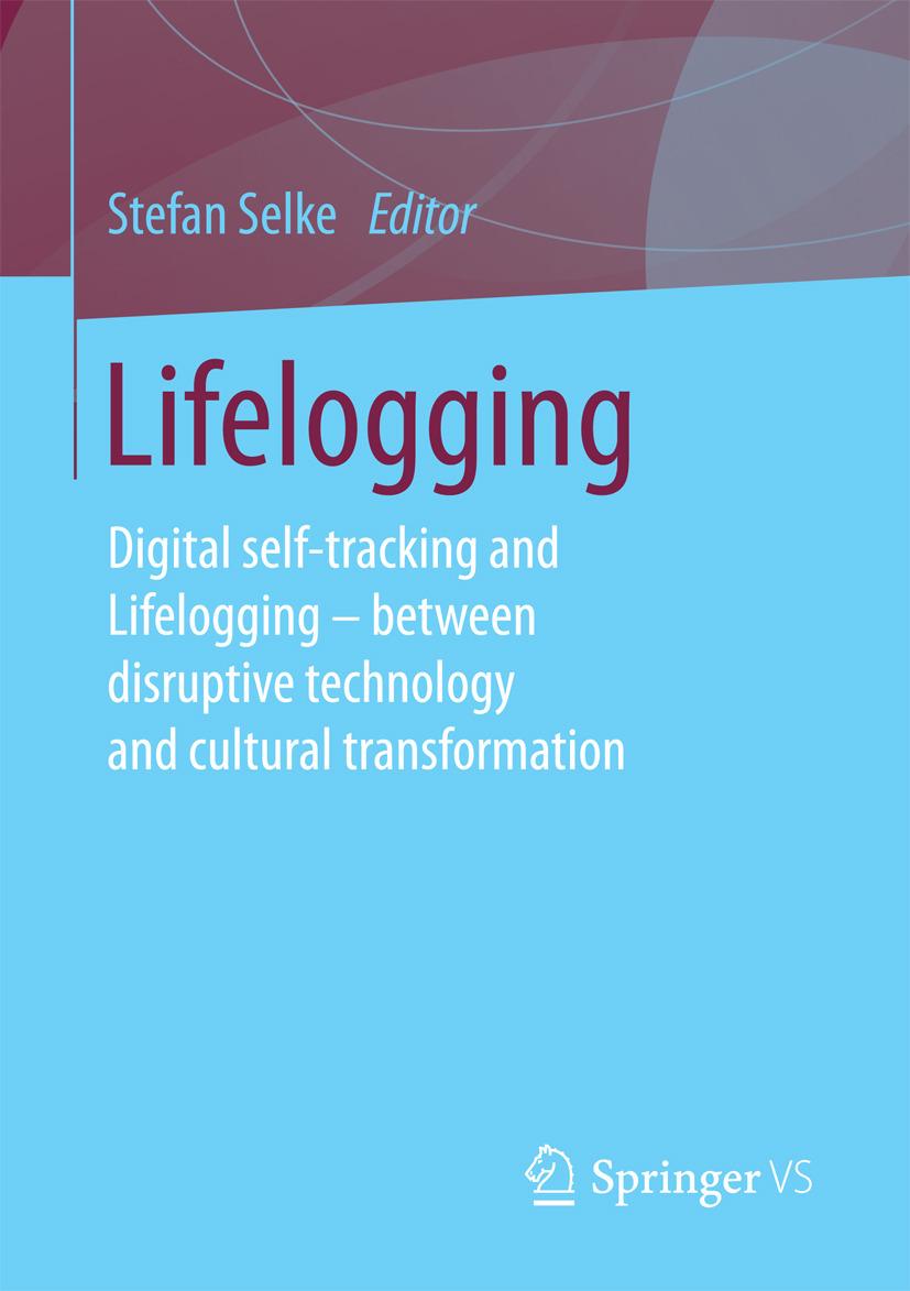 Selke, Stefan - Lifelogging, ebook