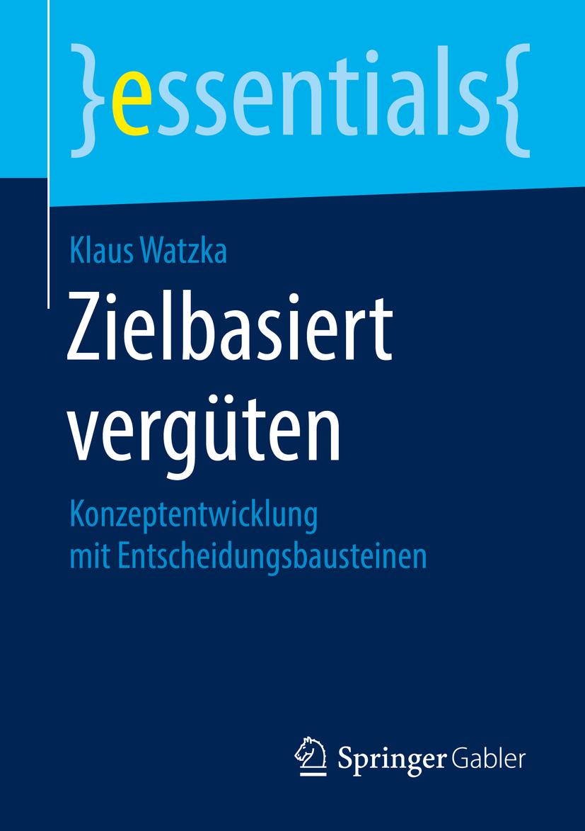 Watzka, Klaus - Zielbasiert vergüten, ebook
