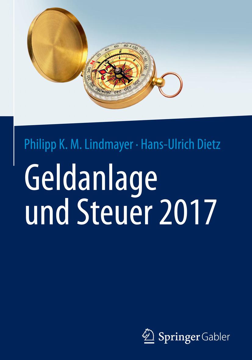 Dietz, Hans-Ulrich - Geldanlage und Steuer 2017, ebook
