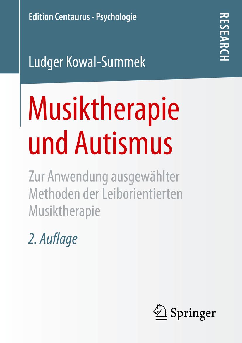 Kowal-Summek, Ludger - Musiktherapie und Autismus, ebook