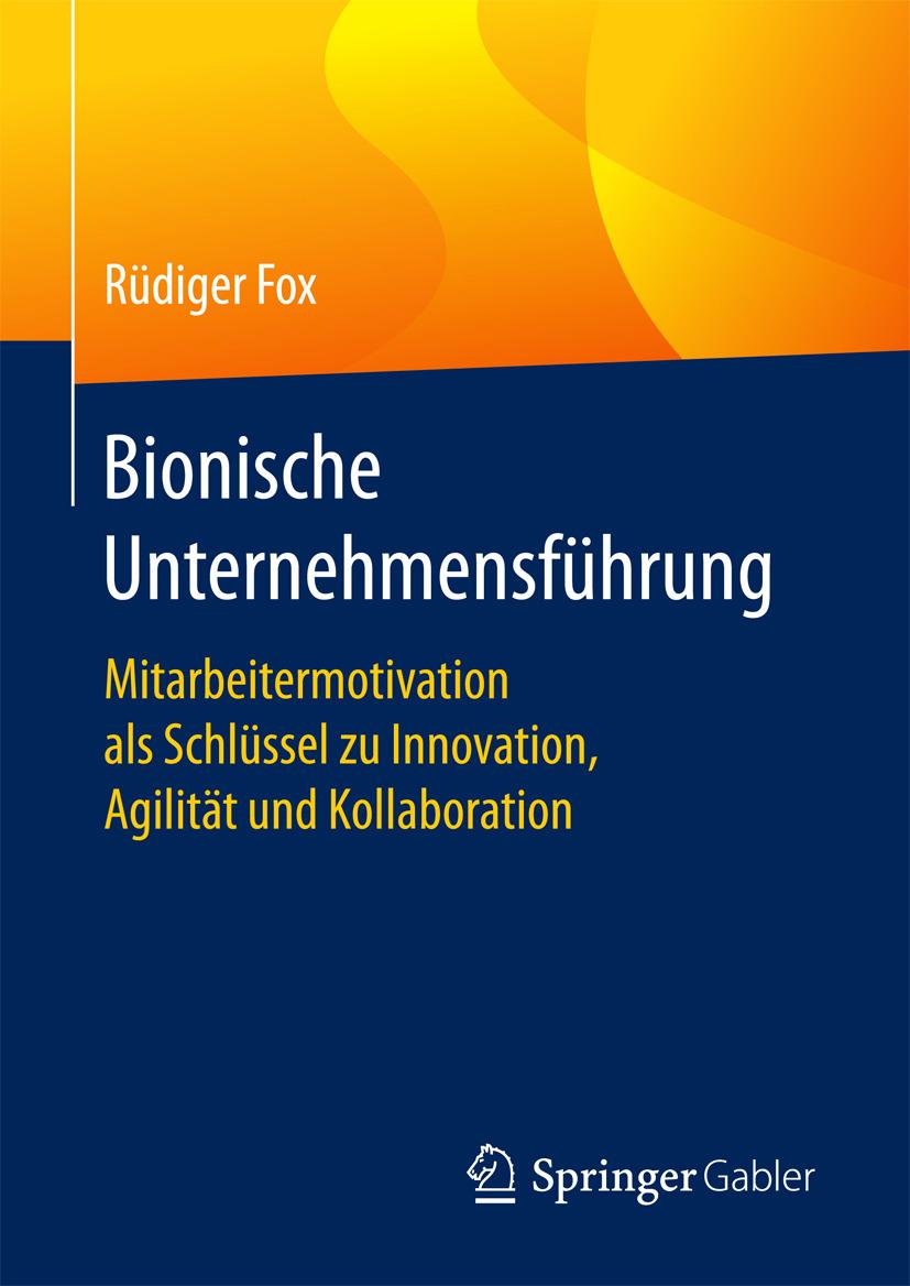 Fox, Rüdiger - Bionische Unternehmensführung, ebook
