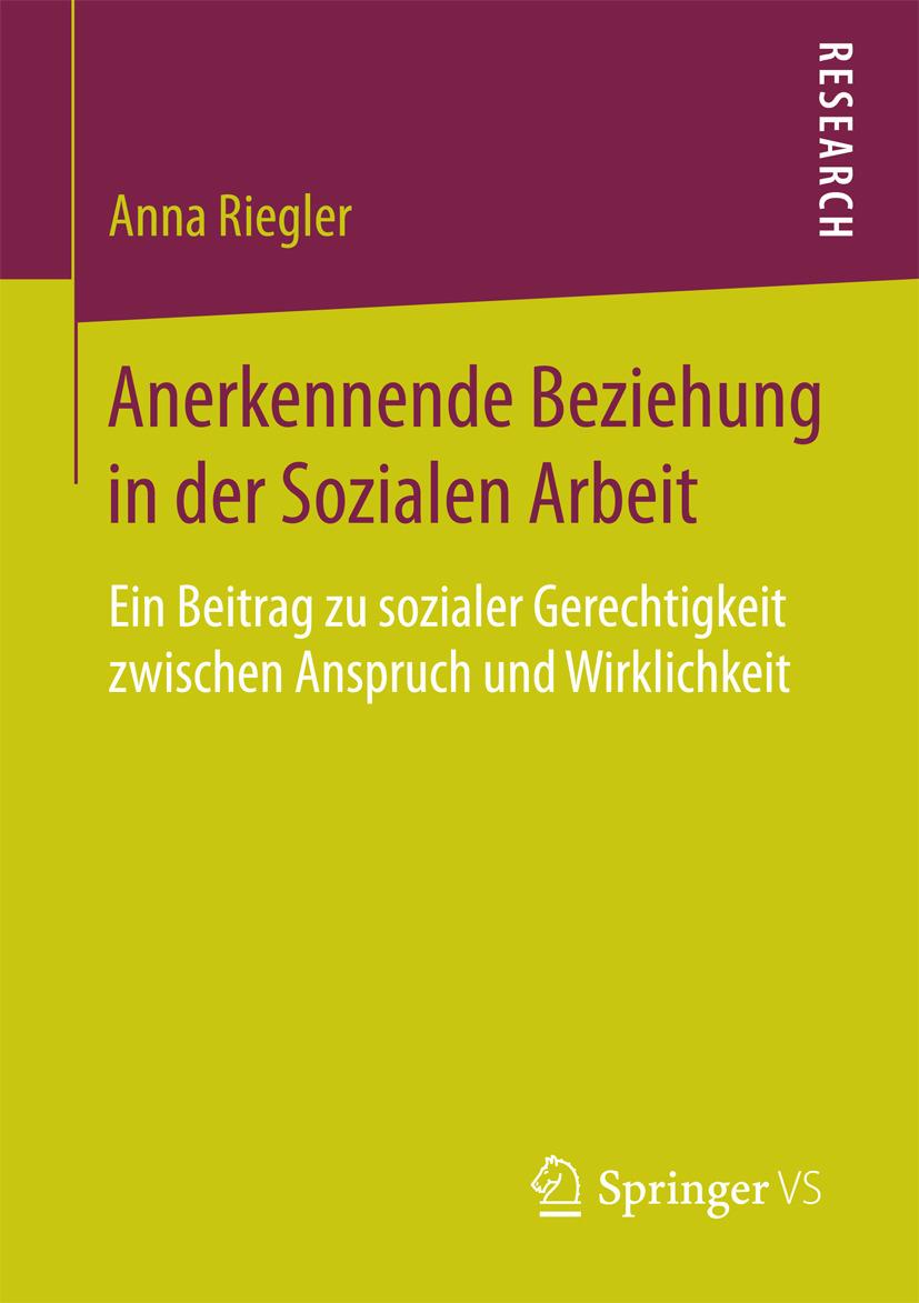 Riegler, Anna - Anerkennende Beziehung in der Sozialen Arbeit, ebook