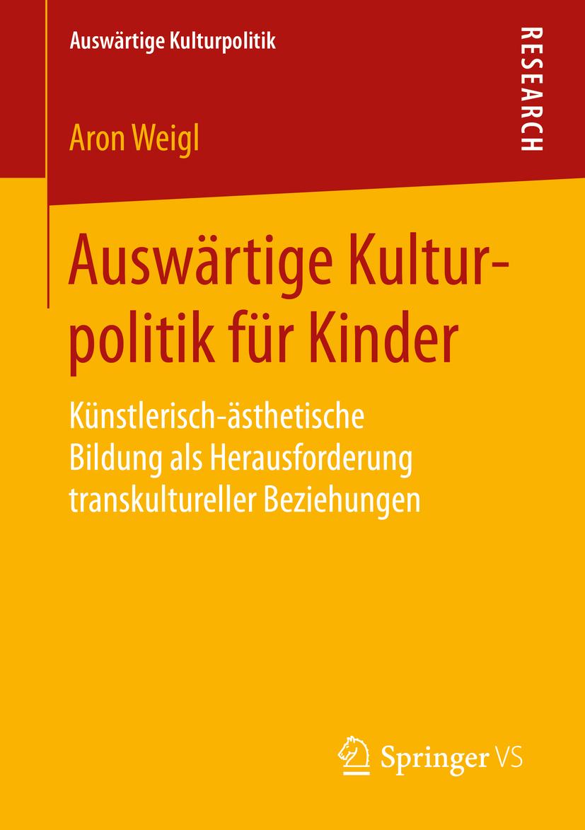 Weigl, Aron - Auswärtige Kulturpolitik für Kinder, ebook