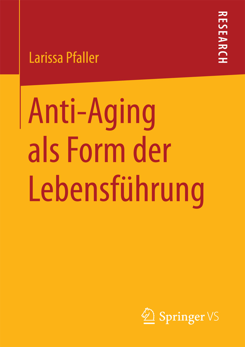Pfaller, Larissa - Anti-Aging als Form der Lebensführung, ebook