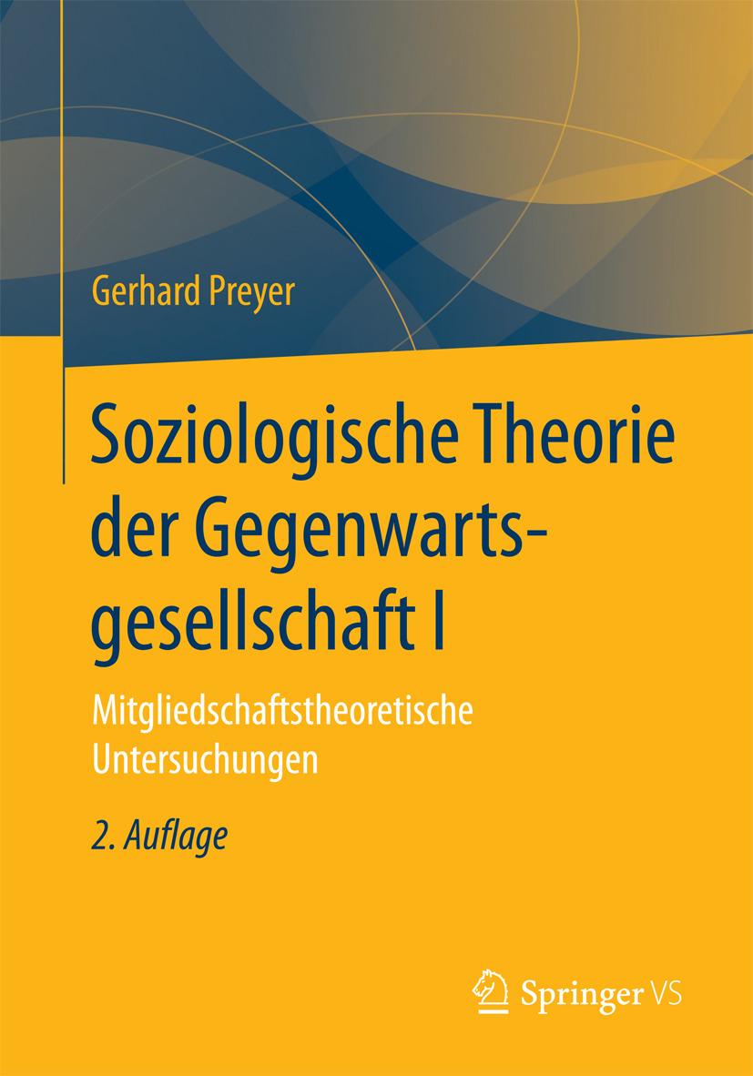 Preyer, Gerhard - Soziologische Theorie der Gegenwartsgesellschaft I, ebook