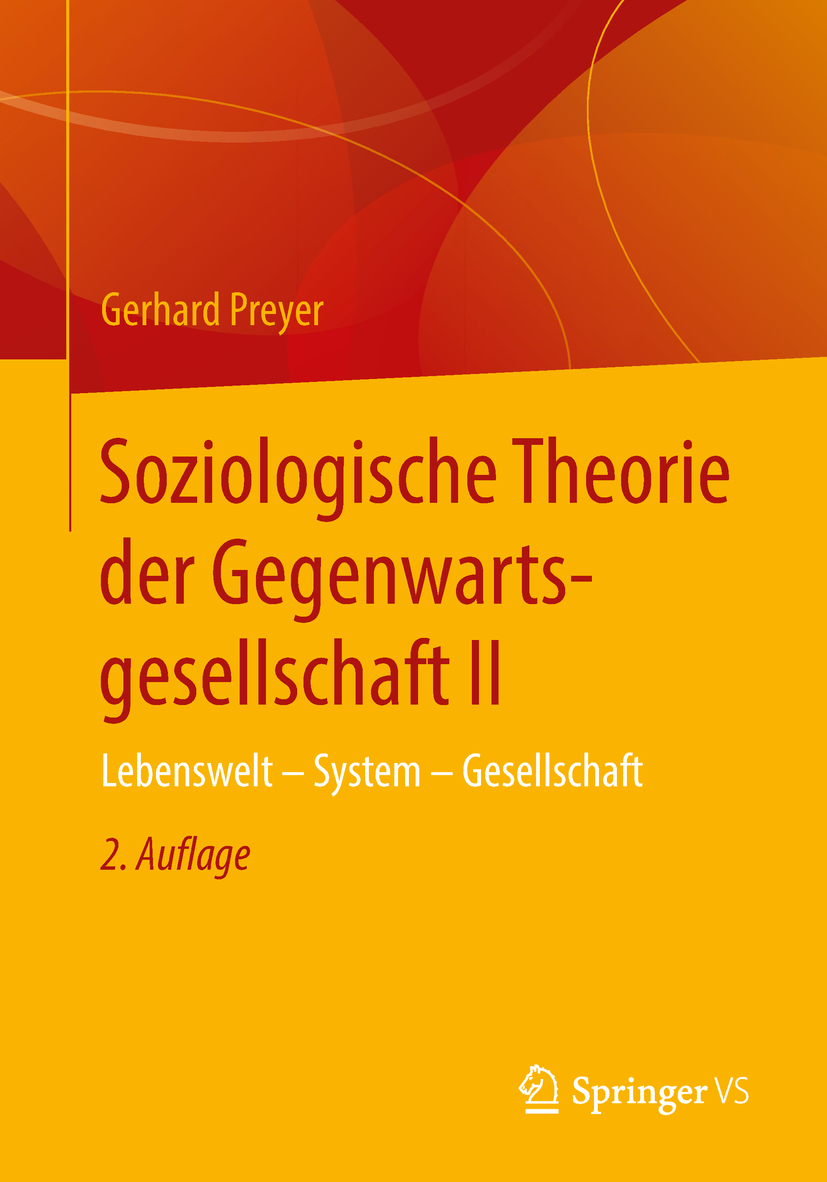 Preyer, Gerhard - Soziologische Theorie der Gegenwartsgesellschaft II, ebook