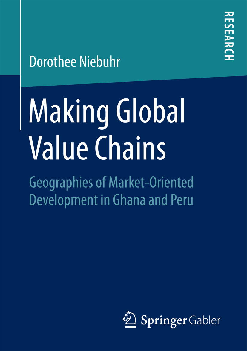 Niebuhr, Dorothee - Making Global Value Chains, ebook