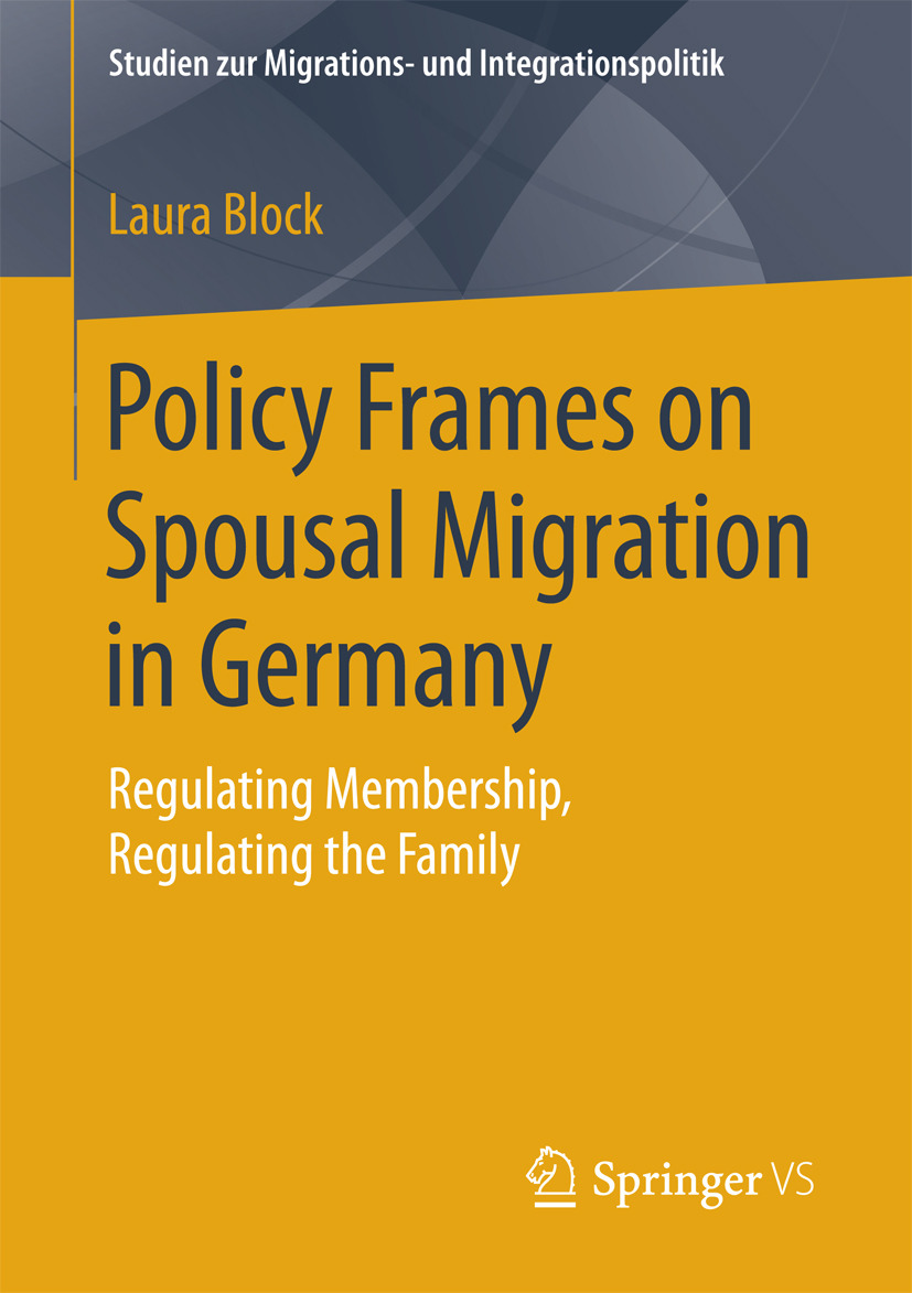 Block, Laura - Policy Frames on Spousal Migration in Germany, ebook