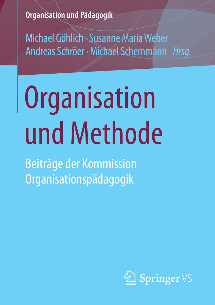 Göhlich, Michael - Organisation und Methode, ebook