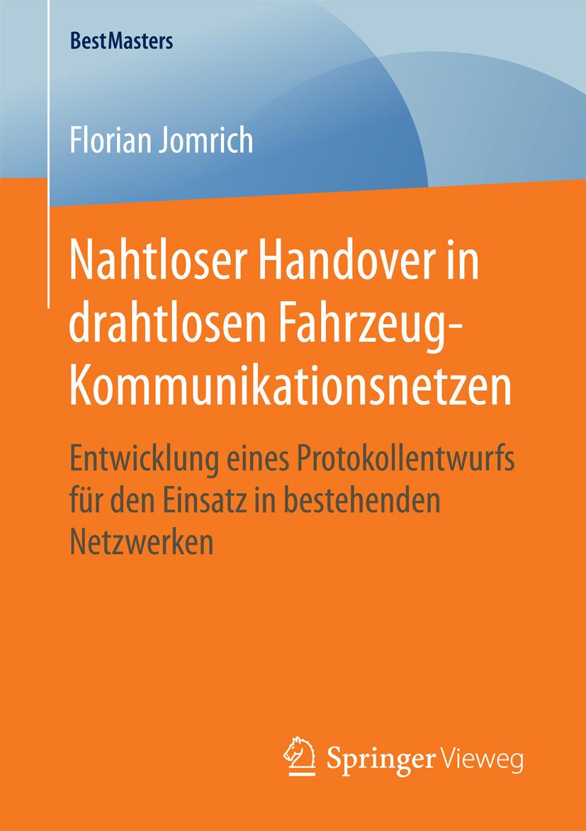 Jomrich, Florian - Nahtloser Handover in drahtlosen Fahrzeug-Kommunikationsnetzen, ebook
