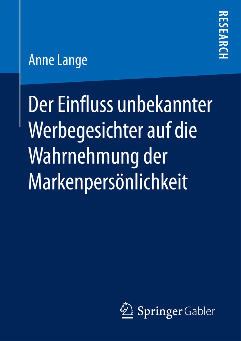 Lange, Anne - Der Einfluss unbekannter Werbegesichter auf die Wahrnehmung der Markenpersönlichkeit, ebook