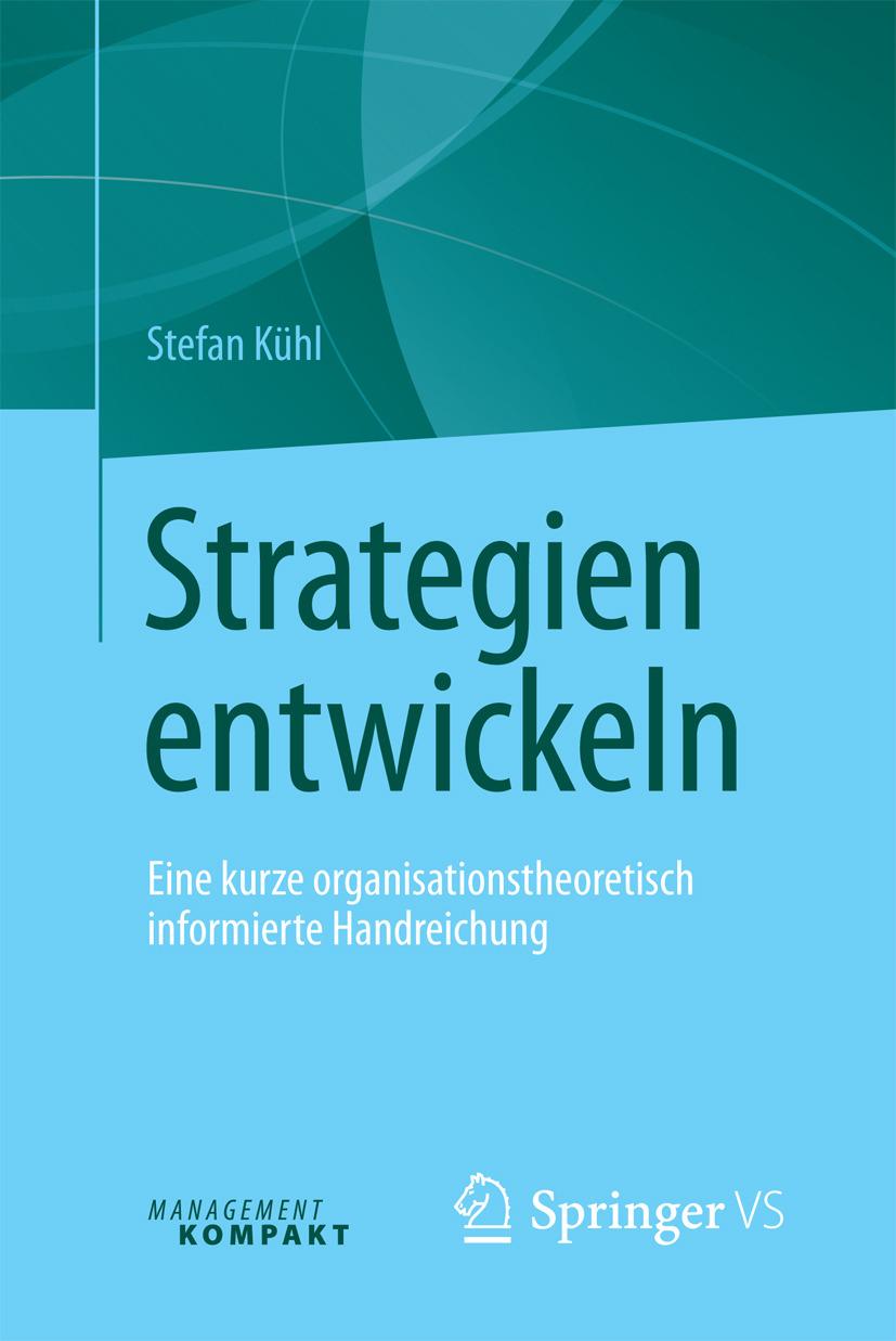 Kühl, Stefan - Strategien entwickeln, ebook