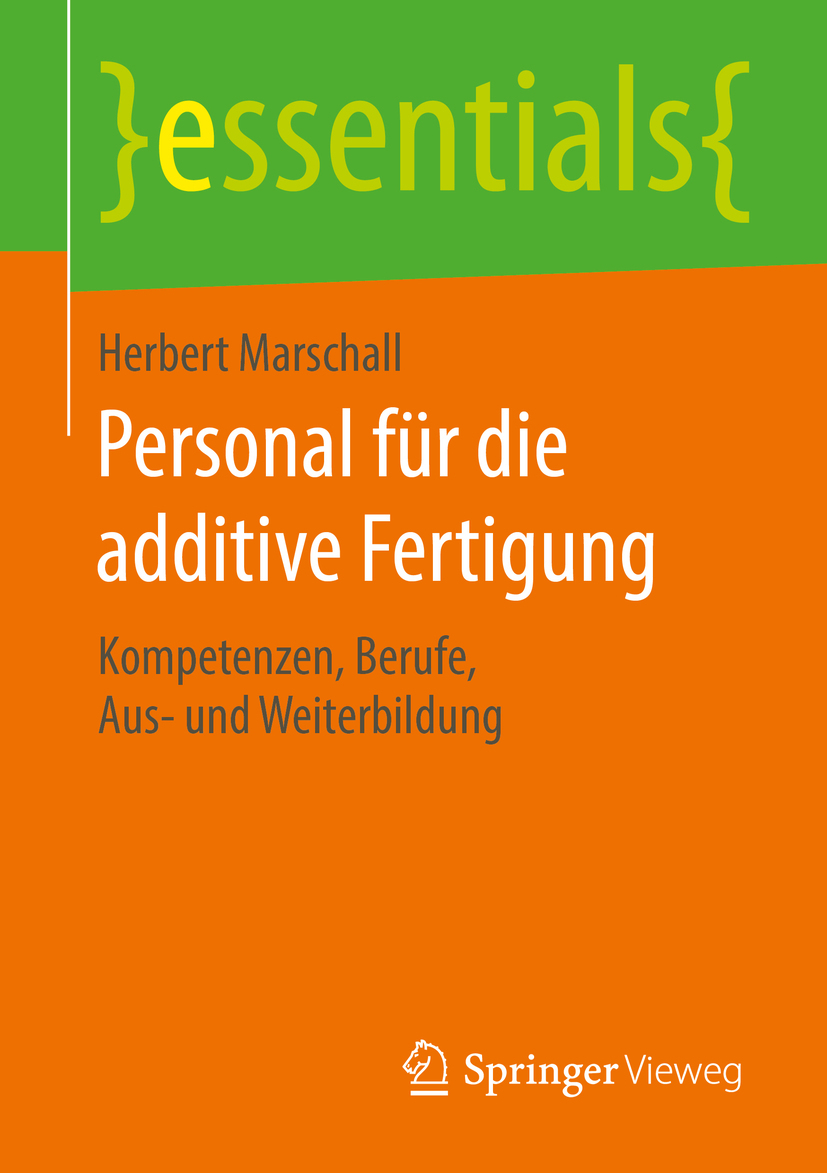 Marschall, Herbert - Personal für die additive Fertigung, ebook