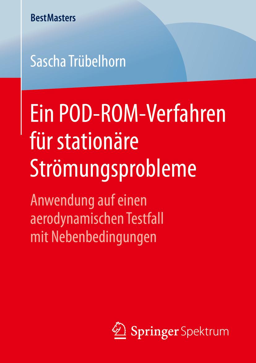 Trübelhorn, Sascha - Ein POD-ROM-Verfahren für stationäre Strömungsprobleme, ebook