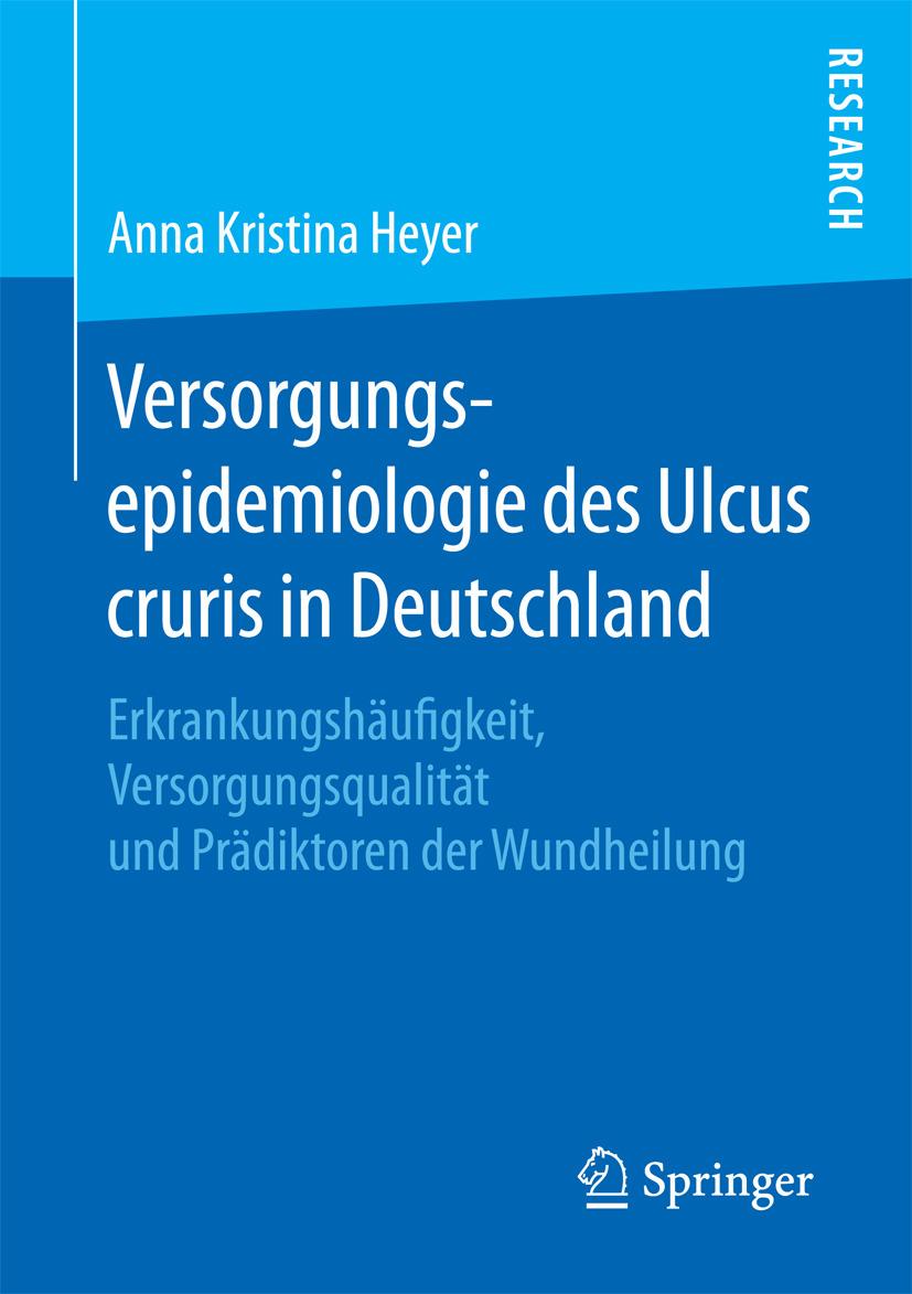 Heyer, Anna Kristina - Versorgungsepidemiologie des Ulcus cruris in Deutschland, ebook