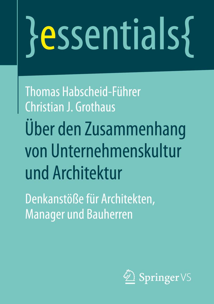 Grothaus, Christian J. - Über den Zusammenhang von Unternehmenskultur und Architektur, ebook