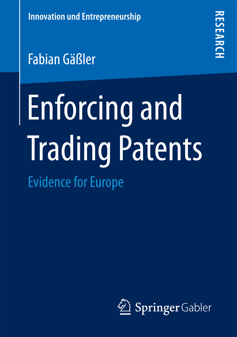 Gäßler, Fabian - Enforcing and Trading Patents, ebook