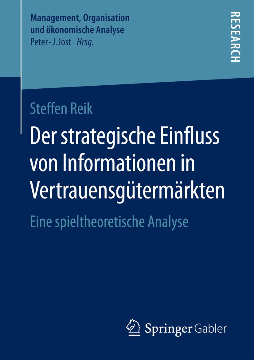 Reik, Steffen - Der strategische Einfluss von Informationen in Vertrauensgütermärkten, ebook