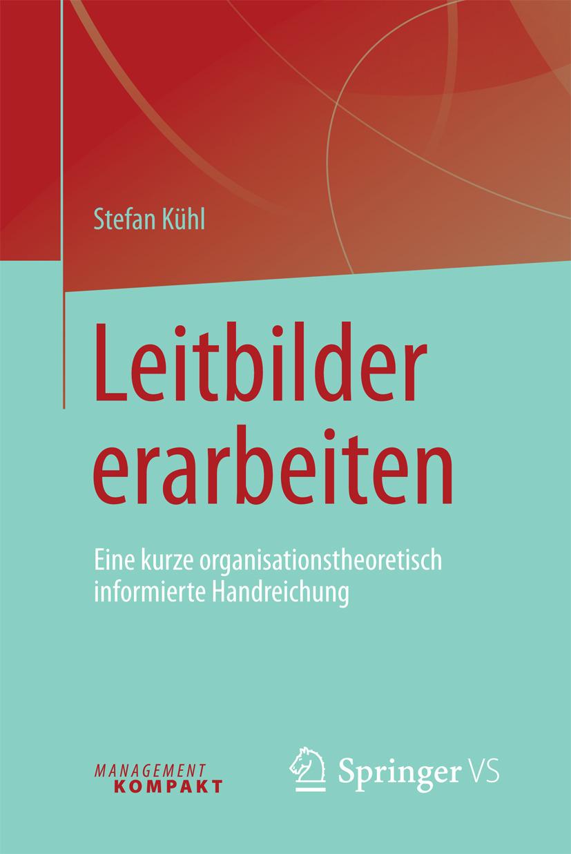 Kühl, Stefan - Leitbilder erarbeiten, ebook