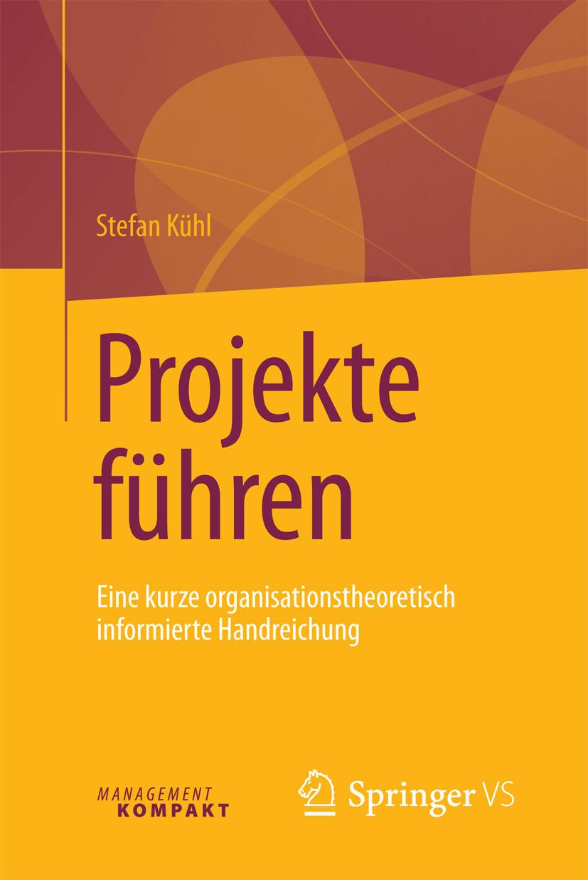 Kühl, Stefan - Projekte führen, e-bok