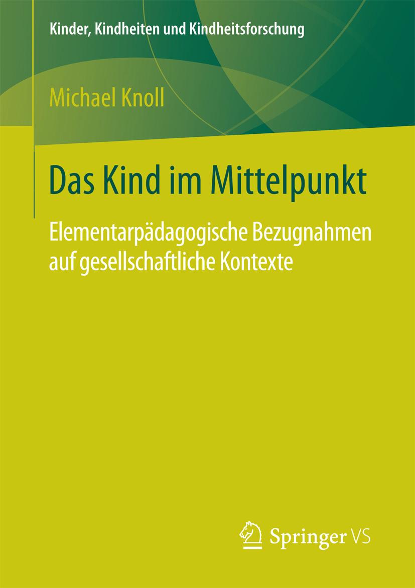Knoll, Michael - Das Kind im Mittelpunkt, ebook
