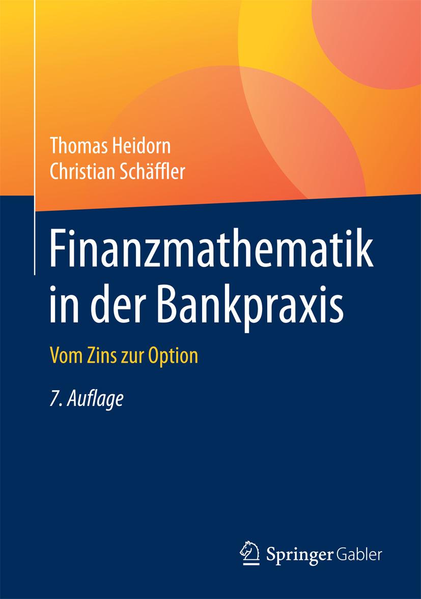 Heidorn, Thomas - Finanzmathematik in der Bankpraxis, ebook