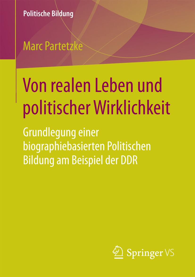 Partetzke, Marc - Von realen Leben und politischer Wirklichkeit, ebook
