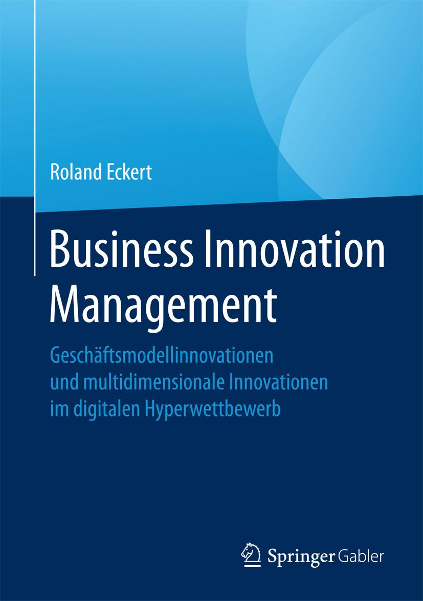 Eckert, Roland - Business Innovation Management, e-kirja