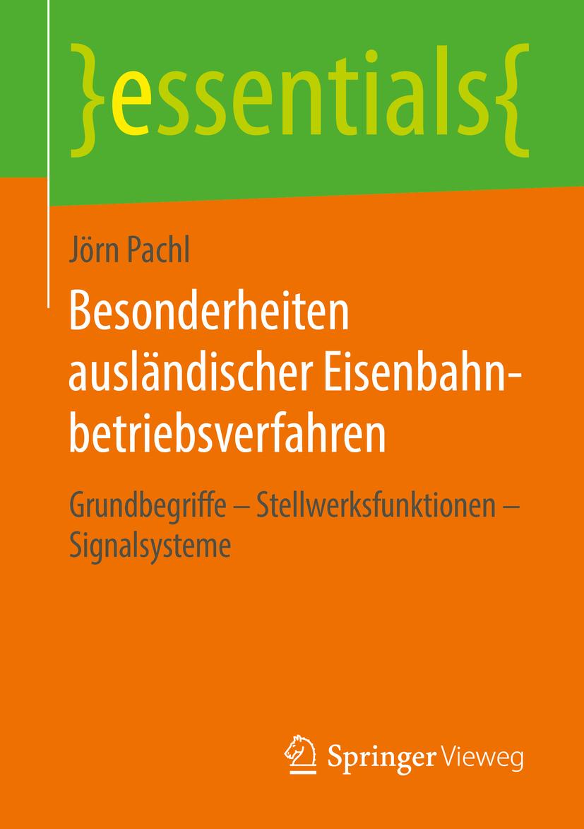 Pachl, Jörn - Besonderheiten ausländischer Eisenbahnbetriebsverfahren, ebook