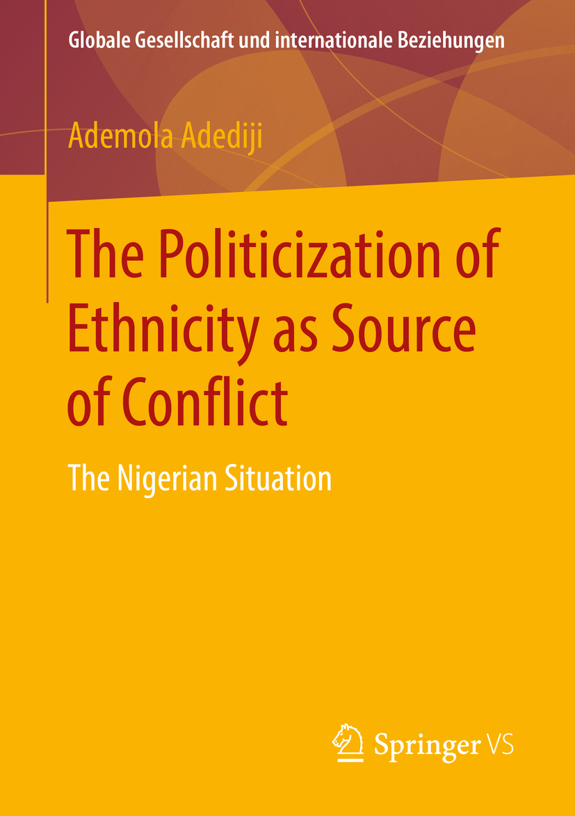 Adediji, Ademola - The Politicization of Ethnicity as Source of Conflict, ebook