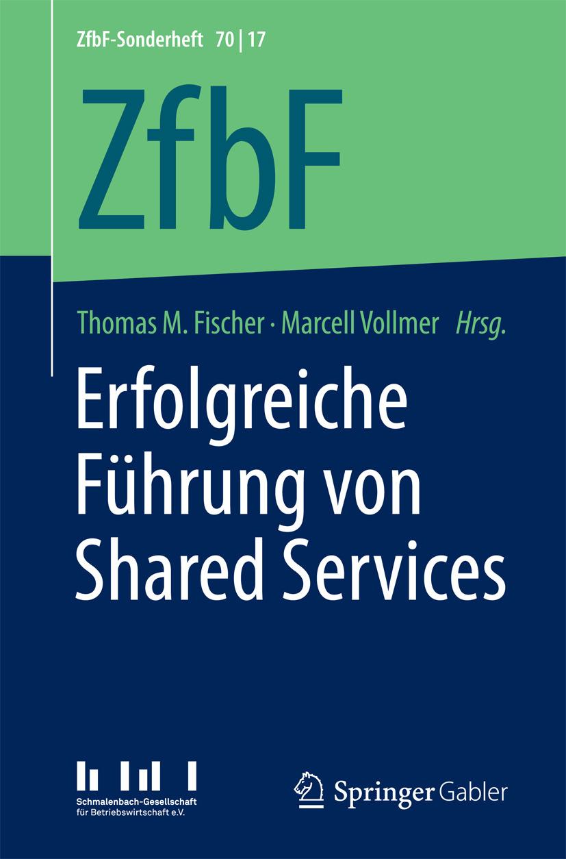 Fischer, Thomas M. - Erfolgreiche Führung von Shared Services, ebook