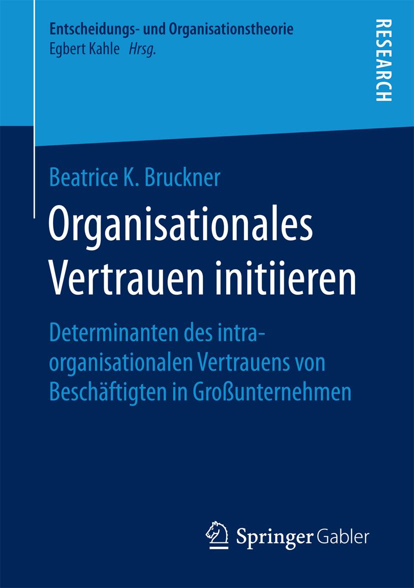 Bruckner, Beatrice K. - Organisationales Vertrauen initiieren, ebook