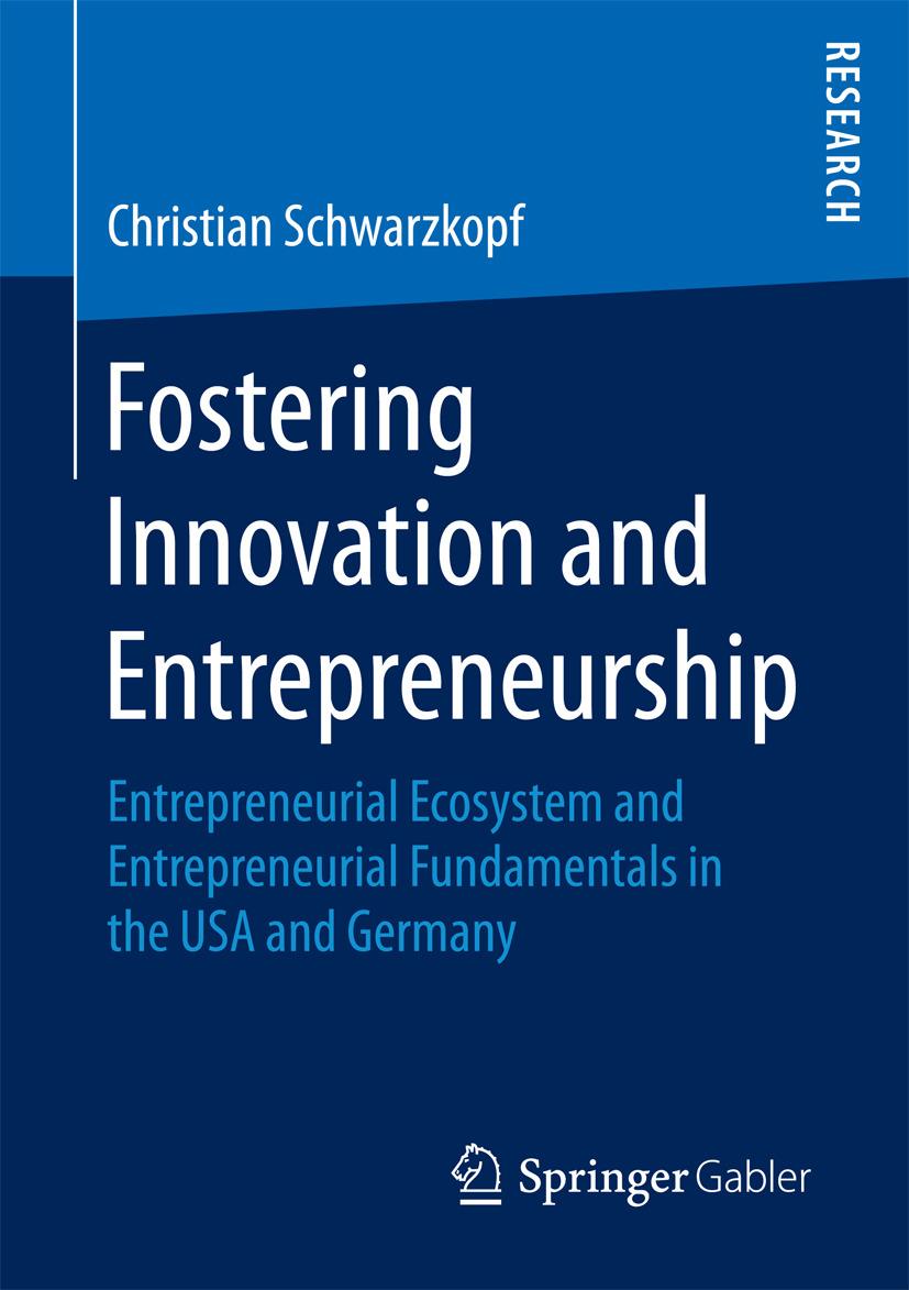 Schwarzkopf, Christian - Fostering Innovation and Entrepreneurship, e-kirja