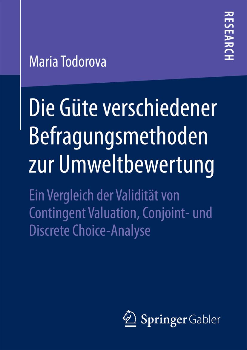 Todorova, Maria - Die Güte verschiedener Befragungsmethoden zur Umweltbewertung, ebook