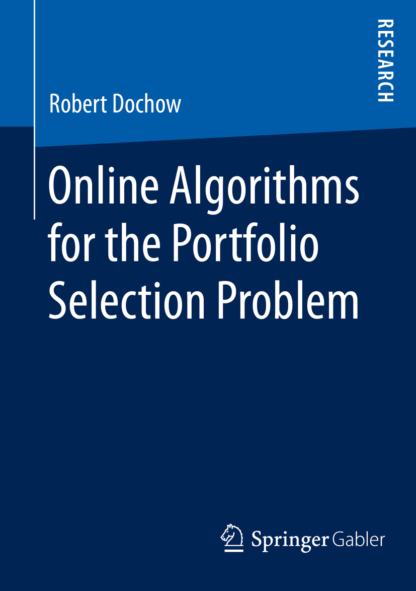 Dochow, Robert - Online Algorithms for the Portfolio Selection Problem, ebook