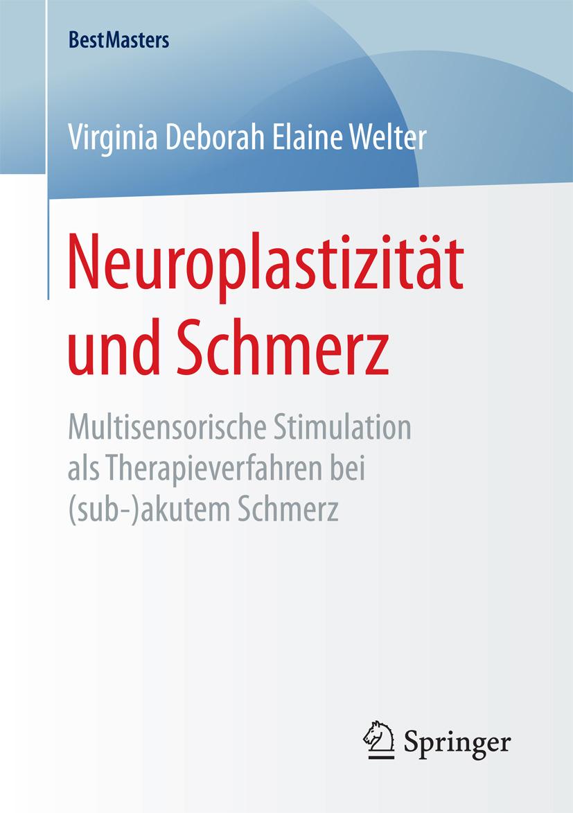 Welter, Virginia Deborah Elaine - Neuroplastizität und Schmerz, ebook