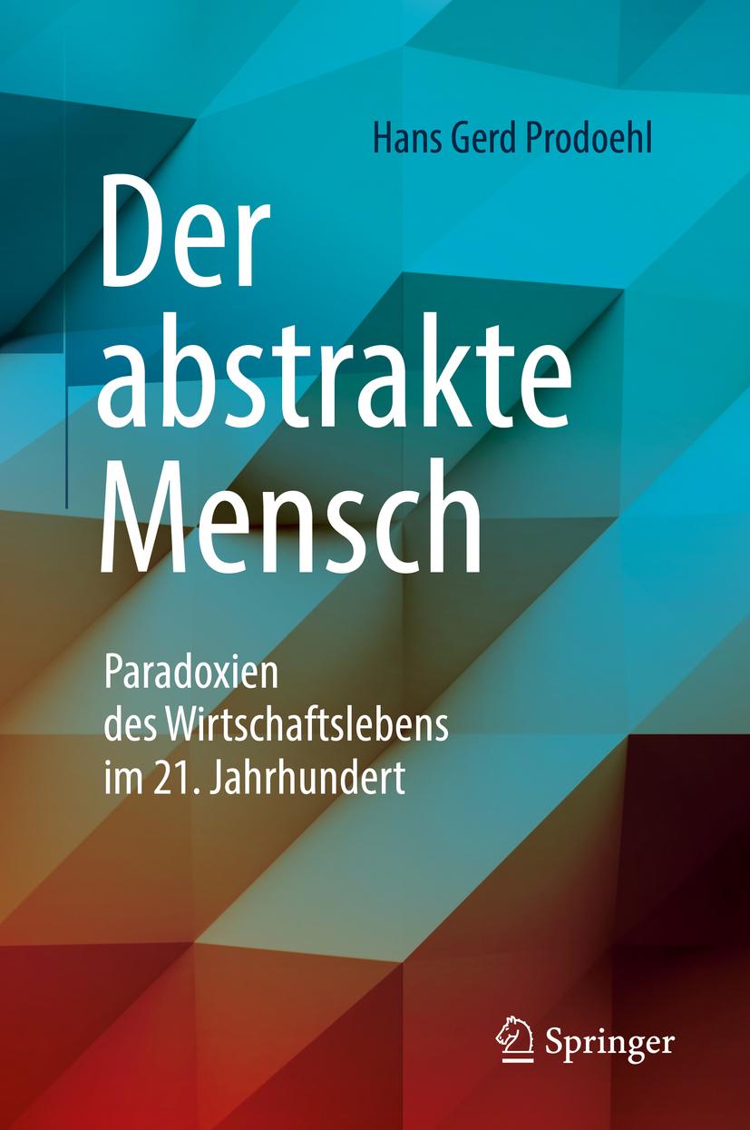 Prodoehl, Hans Gerd - Der abstrakte Mensch, ebook