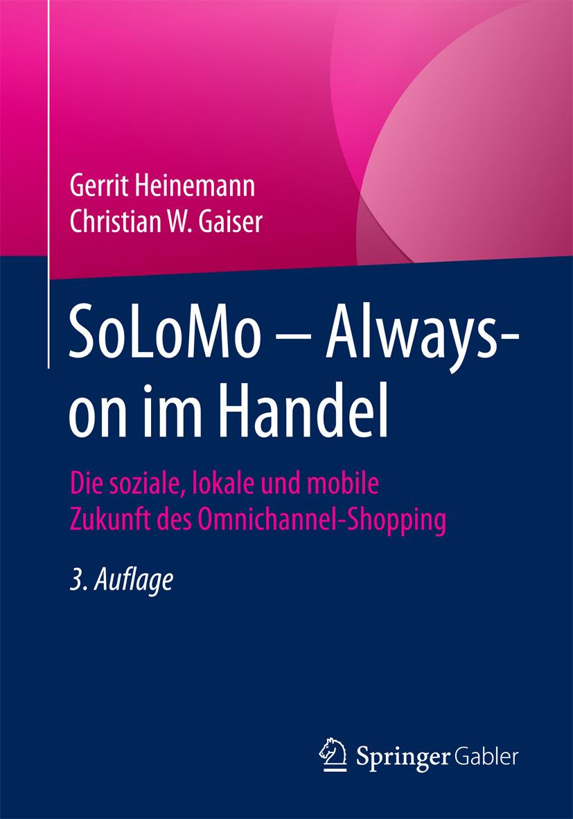 Gaiser, Christian W. - SoLoMo – Always-on im Handel, ebook