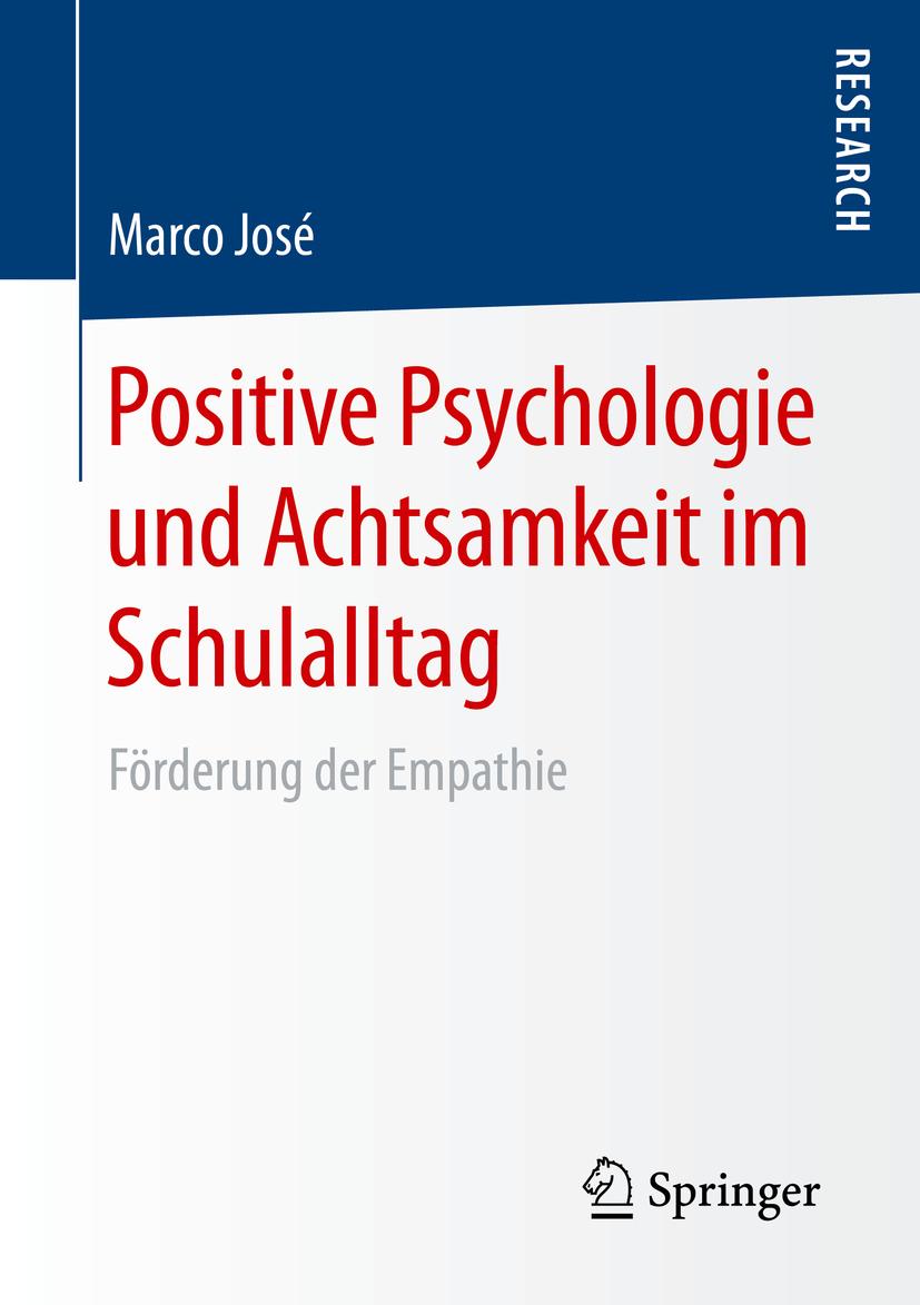 José, Marco - Positive Psychologie und Achtsamkeit im Schulalltag, ebook