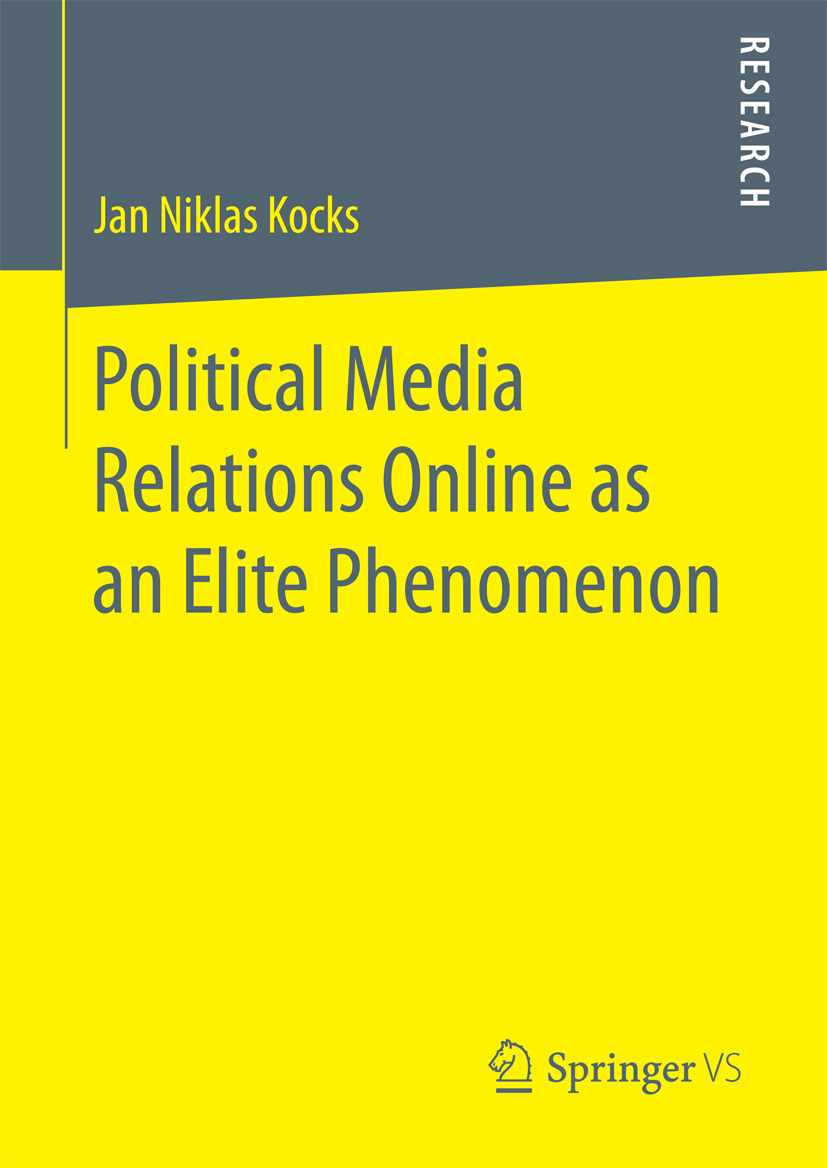 Kocks, Jan Niklas - Political Media Relations Online as an Elite Phenomenon, ebook