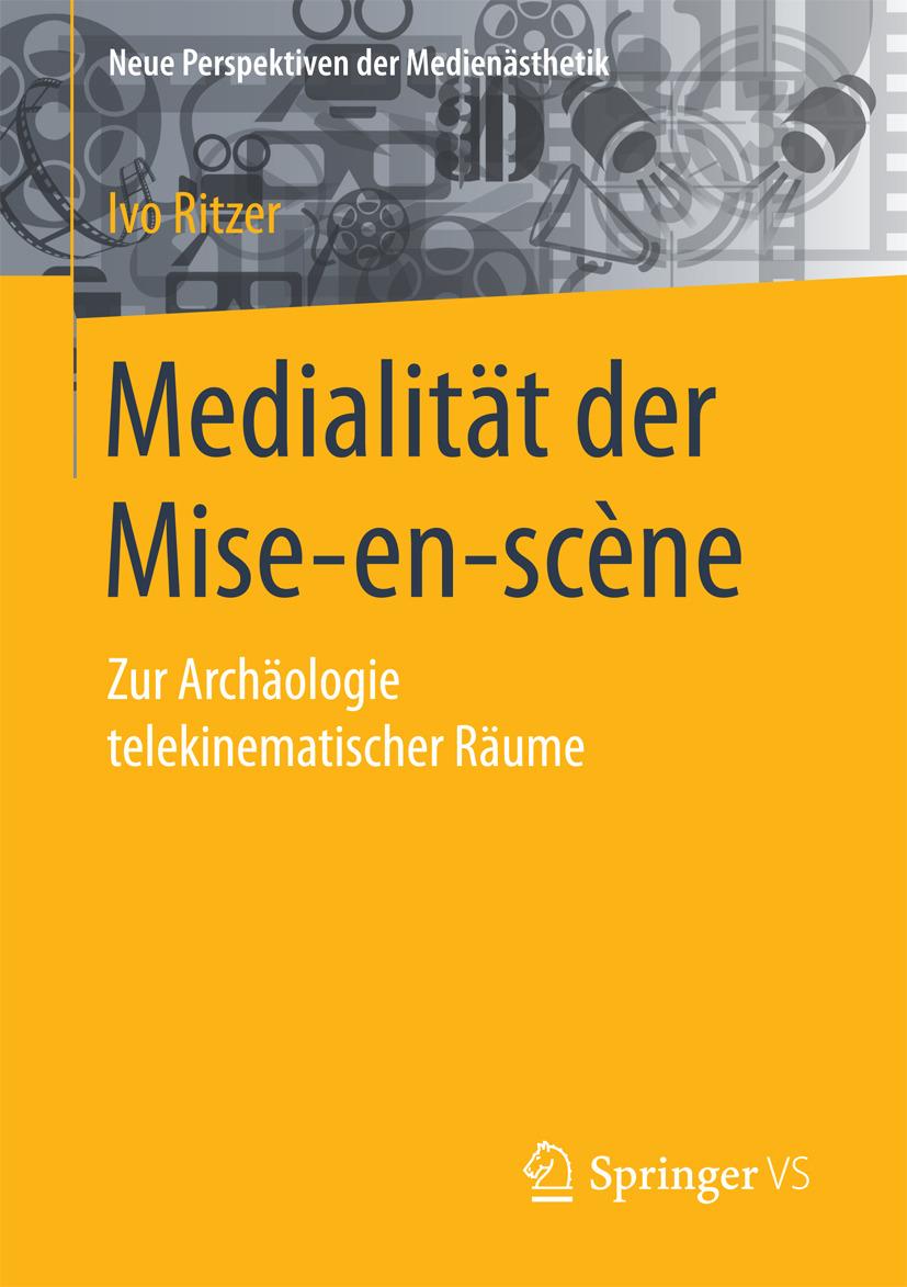 Ritzer, Ivo - Medialität der Mise-en-scène, ebook