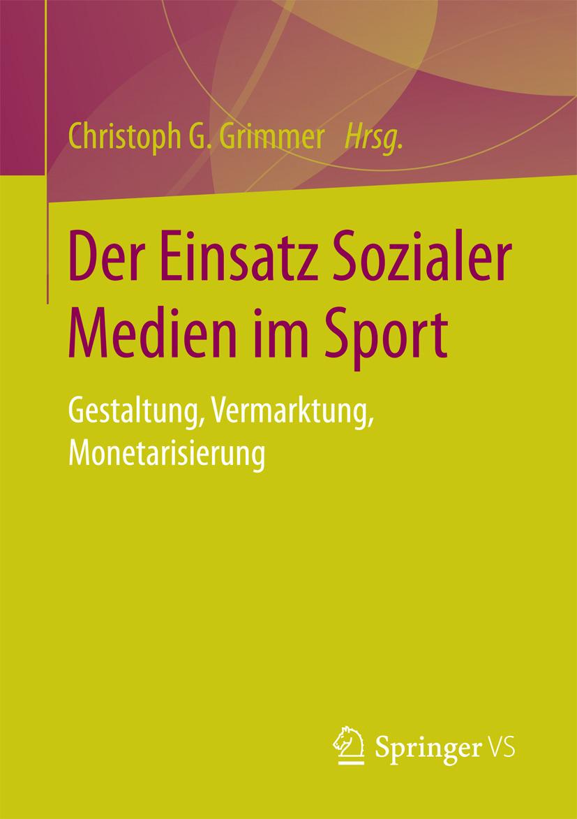Grimmer, Christoph G. - Der Einsatz Sozialer Medien im Sport, ebook