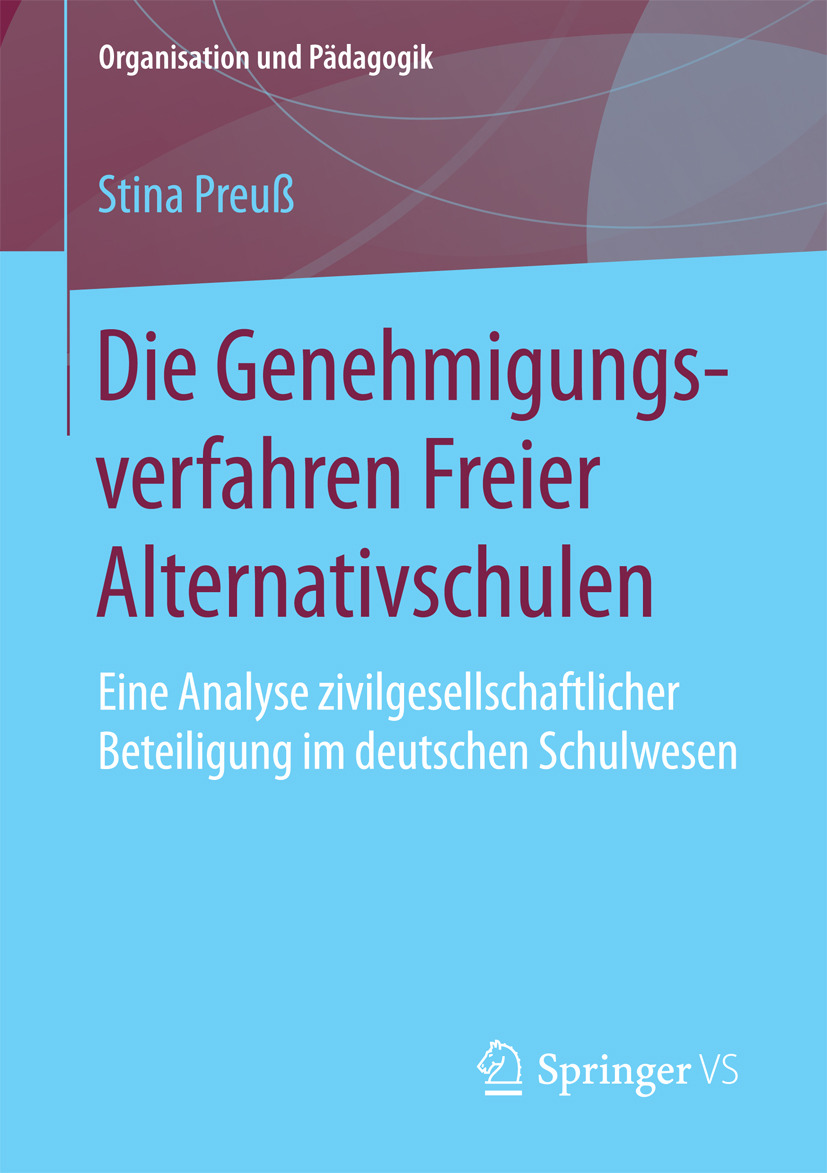 Preuß, Stina - Die Genehmigungsverfahren Freier Alternativschulen, e-bok