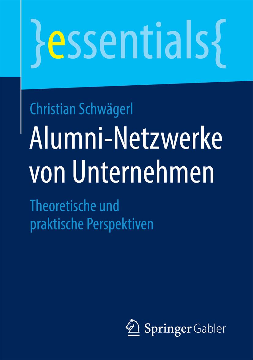Schwägerl, Christian - Alumni-Netzwerke von Unternehmen, ebook