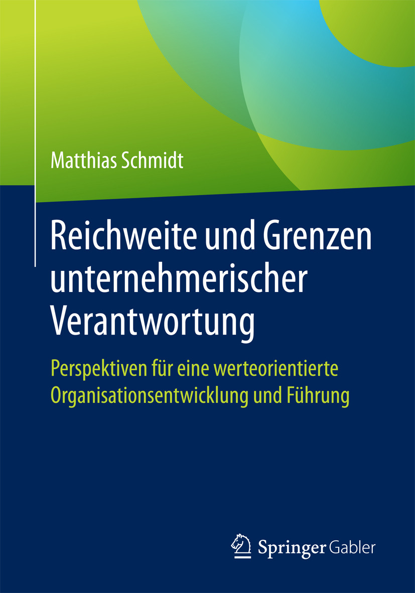Schmidt, Matthias - Reichweite und Grenzen unternehmerischer Verantwortung, ebook