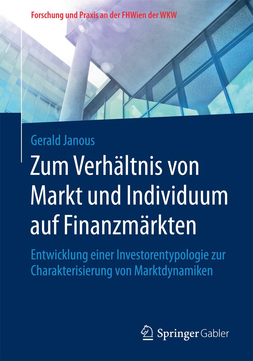 Janous, Gerald - Zum Verhältnis von Markt und Individuum auf Finanzmärkten, ebook