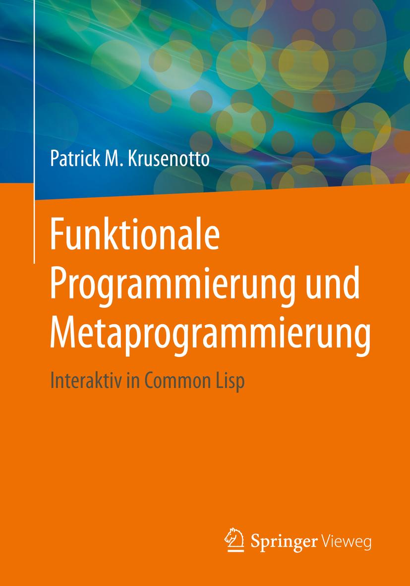Krusenotto, Patrick M. - Funktionale Programmierung und Metaprogrammierung, ebook